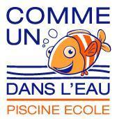PISCINE ECOLE «COMME UN POISSON DANS L'EAU»