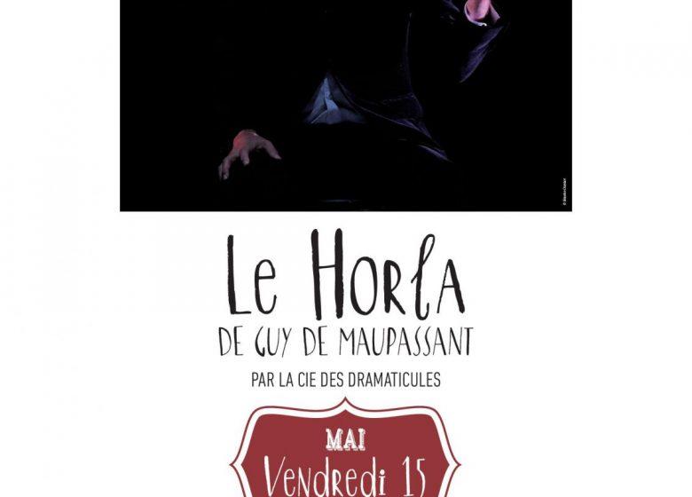 LECTURE SPECTACLE : «LE HORLA» DE GUY DE MAUPASSANT –